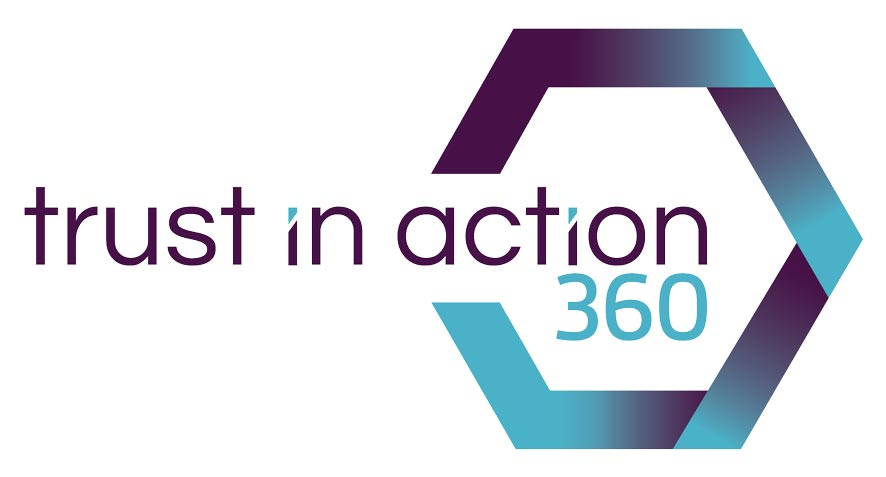 Trust in Action 360